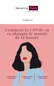 Comment le Covid-19 va changer le monde de la beauté